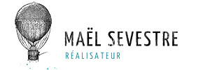 Maël Sevestre – Réalisateur